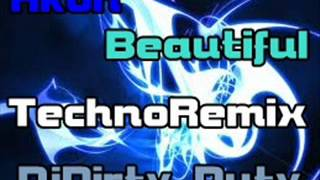 Akon - Beautiful [ TechnoRemix ] - DjDirty Duty [ HD/HQ ]