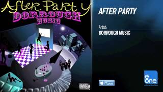"Dorrough ""After Party"" (OFFICIAL AUDIO)"