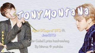 Agust D(SUGA OF BTS) ft. Jimin - Tony Montana Color Coded Lyrics HAN/ROM/ENG