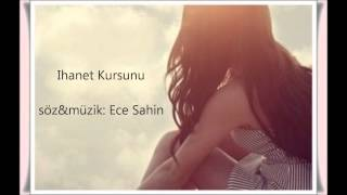 Ece Sahin - Ihanet Kursunu yeniiiii 2014/2015