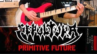 SEPULTURA - Primitive Future GUITAR COVER (full song)