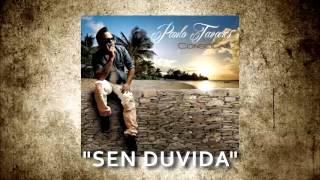 """PAULO TAVARES """" SEN DUVIDA """" (Funana) [2013]"""