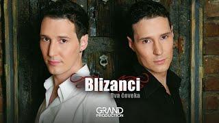 Blizanci - Idi i nek te cuva bog - (Audio 2008)