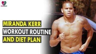 Miranda Kerr Workout Routine & Diet Plan    Health Sutra - Best Health Tips