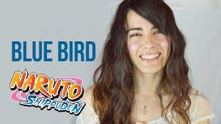 Naruto Shippuden - Blue Bird (cover)