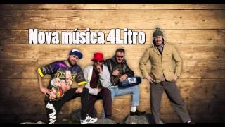 4Litro - Nova música