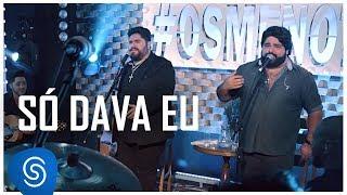 César Menotti & Fabiano - Só Dava Eu (Não Importa o Lugar) [Vídeo Oficial]