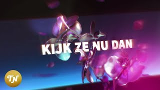 Latifah - Kijk Ze Nu Dan (prod. Whiteboy) [lyric video]