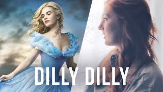"Cinderella (2015) - ""Lavender's Blue"" (Dilly Dilly) COVER"