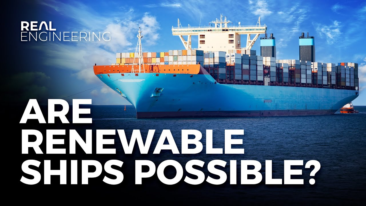 Are Renewable Powered Ships Possible?