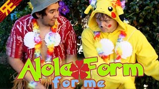 Alola Form for Me: A Pokémon Sun/Moon Song (feat. Vhinfy)