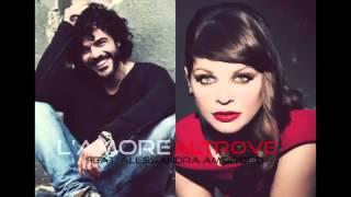 Francesco Renga feat  Alessandra Amoroso   L'amore Altrove