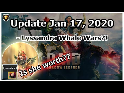 RAID Shadow Legends | Update Jan 17, 2020 | Lyssandra Whale Wars?!