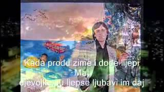 Kemal Monteno | Sarajevo ljubavi moja - Tekst