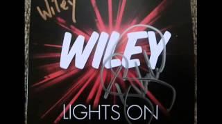 Wiley Feat Angel - Lights On (Alternate Version) [No Tinchy Stryder Verse]