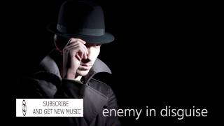 Dramatic | Enemy in Disguise - Free Cinematic Music