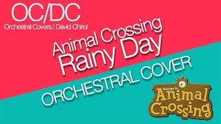 Animal Crossing - Rainy Day Orchestral Cover