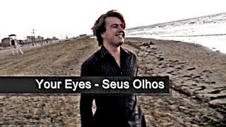Nick Neblo - Your Eyes (tradução em português - Brasil )