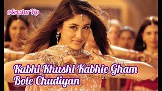 Kabhi Khushi Kabhie Gham | Bole Chudiyan