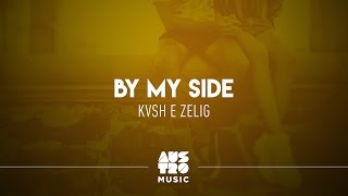 KVSH & Zelig - By My Side (Austro Selections: The First)