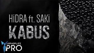 Hidra feat. Saki - Kabus (Official Audio)