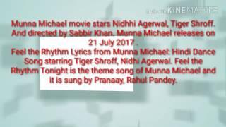 Feel the rhythm lyrics from munna Michael