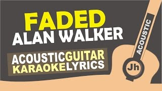 Alan Walker - Faded [ Karaoke Acoustic ]