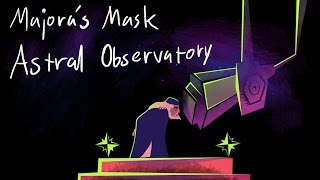 Majora's Mask - Astral Observatory | Synth Cover || Toxodentrail