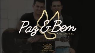 Alvaro e Daniel - Paz e Bem (Sertanejo Católico)