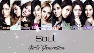 Girls' Generation (소녀시대)- Soul [Color Coded Lyrics (ENG/HAN/ROM)]