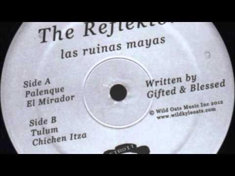 The Reflektor - El Mirador