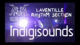 Indigisounds and Jus Now Presents- Laventille Rhythm Section  Pre