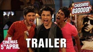 Chashme Baddoor - Official Trailer   Ali Zafar, Divyendu Sharma, Siddharth and Taapsee Pannu