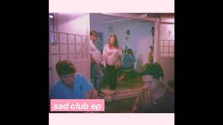 Sad Club - The One