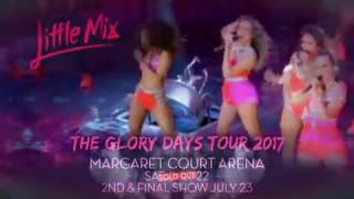 Little Mix: The Glory Days Tour 2017 - Live Nation