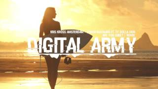 Kris Kross Amsterdam & Conor Maynard ft. Ty Dolla $ign - Are You Sure? (Digital Army Remix)