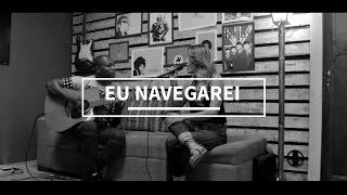 Mari Borges - Eu Navegarei - Feat. Gleyson Silva