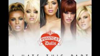 Pussycat Dolls - I Hate This Part (MALE Version)
