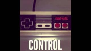 chief waKiL - Control remix (goriLLa version)