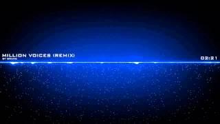 Million Voices by David Guetta (Remix)