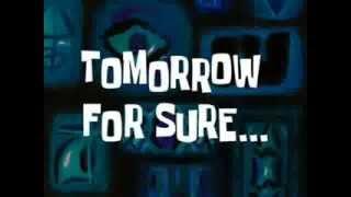 Spongebob 2 hours later etc