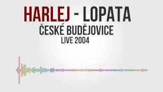 Harlej - Lopata Live 2004 České Budějovice