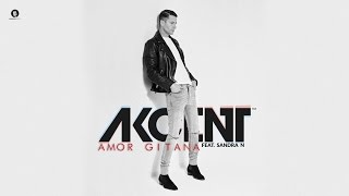 Akcent feat. Sandra N - Amor Gitana (Official Audio)