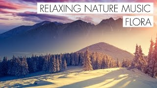 Flora (Relaxing Music 2017 / Beautiful Nature Video 2017 / Nature Song 2017) Prod.Lil Sokz