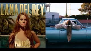 Lana Del Rey vs. Beyoncé - Off to the Races vs. Formation