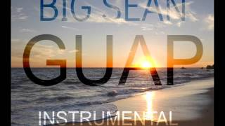 Big Sean - GUAP Instrumental