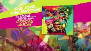 The Official 2014 FIFA World Cup Album - TV Spot
