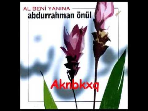 Abdurrahman Önül - Bende Gelirim 2008 Yep Yeni ilahi müzik