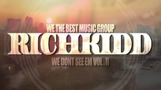 DJ Drama & DJ Kay Slay Presents Rich Kidd - We Dont Seem Em Mixtape Vol. II {Official Music Video}