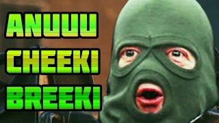 Cheeki breeki remix